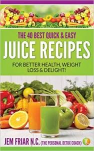 40 Juice Recipes