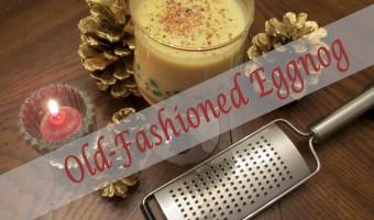 Old-Fashioned Eggnog