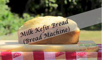 Milk Kefir Bread – A Healthier Bread
